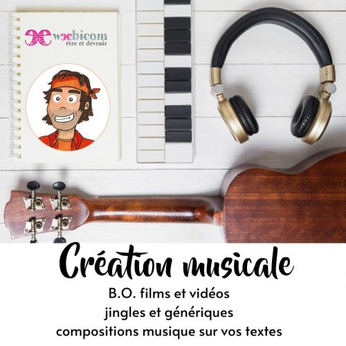 Weebicom creation musicale